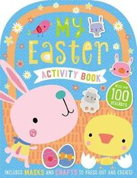 My Easter Activity Book by Make Believe Ideas, Ltd.
