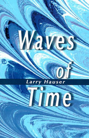 Waves of Time by Larry Hauser image