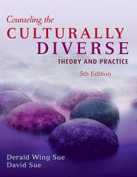 Counseling the Culturally Diverse: Theory and Practice by Derald Wing Sue image
