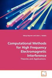 Computational Methods for High Frequency Electromagnetic Interference by Yakup Bayram image