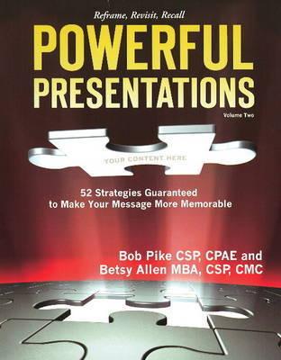 Powerful Presentations: v. 2 by Bob Pike