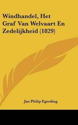 Windhandel, Het Graf Van Welvaart En Zedelijkheid (1829) by Jan Philip Egerding