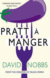 Pratt a Manger by David Nobbs image