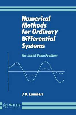 Numerical Methods for Ordinary Differential Systems by J.D. Lambert