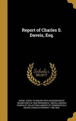 Report of Charles S. Daveis, Esq. image