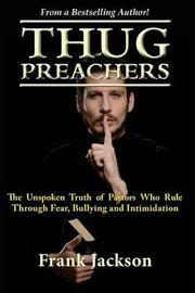 Thug Preachers by Frank Jackson