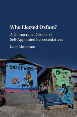 Who Elected Oxfam? by Laura Montanaro