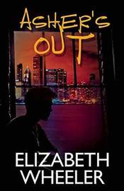 Asher's Out by Elizabeth Wheeler
