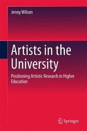 Artists in the University by Jenny Wilson