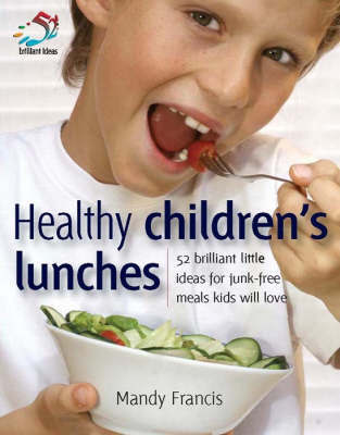 Healthy Children's Lunches by Mandy Francis image