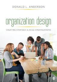 Organization Design by Donald L Anderson