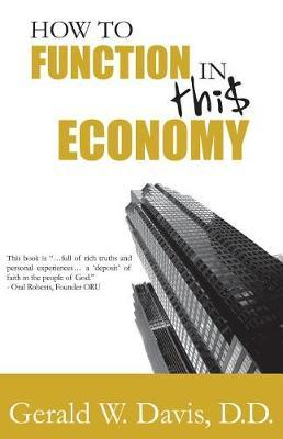 How to Function in This Economy by Gerald W Davis image