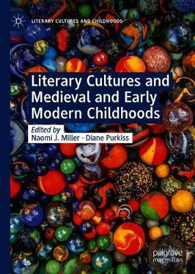 Literary Cultures and Medieval and Early Modern Childhoods image