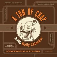 A Ton of Crap 2020 Daily Calendar by Editors at Adams Media