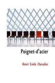 Poignet-D'Acier by Henri Emile Chevalier image
