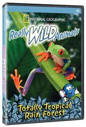 National Geographic - Really Wild Animals - Tropical Rainforest on DVD