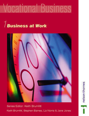 Business at Work: Bk. 1 by Keith Brumfitt