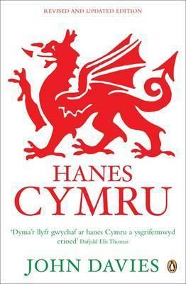 Hanes Cymru: A History of Wales in Welsh by John Davies