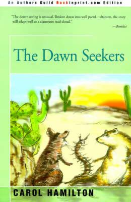 The Dawn Seekers by Carol Hamilton