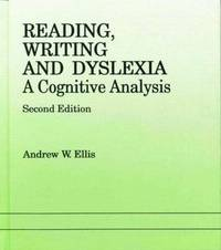 Reading, Writing and Dyslexia by Andrew W. Ellis image