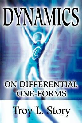 Dynamics on Differential One-Forms by Troy L Story image