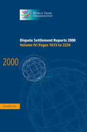 World Trade Organization Dispute Settlement Reports Dispute Settlement Reports 2000: Volume 4 image