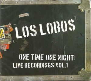 One Time One Night: Live Recordings 1 by Los Lobos