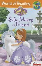 World of Reading: Sofia the First Sofia Makes a Friend by Disney Book Group