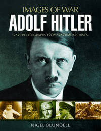 Adolf Hitler by Nigel Blundell