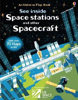 See Inside Space Stations and Other Spacecraft by Rosie Dickins