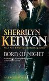 Born of Night (League #1) (UK) by Sherrilyn Kenyon
