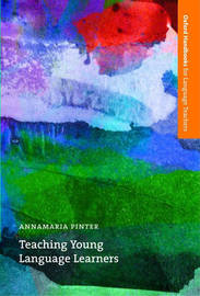 Teaching Young Language Learners by Annamaria Pinter image