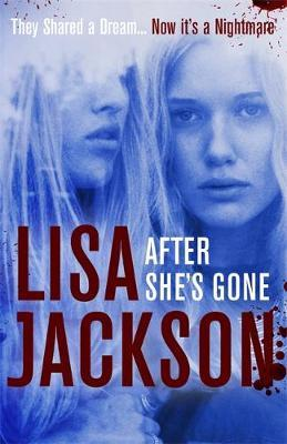After She's Gone by Lisa Jackson image