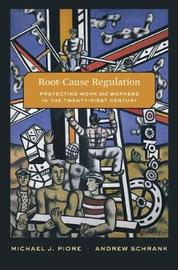 Root-Cause Regulation by Michael J. Piore