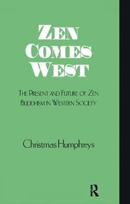 Zen Comes West by Christmas Humphreys image