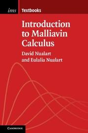Introduction to Malliavin Calculus by David Nualart
