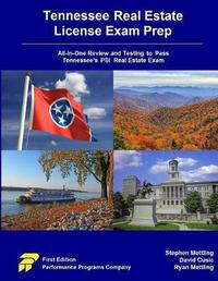 Tennessee Real Estate License Exam Prep by Stephen Mettling
