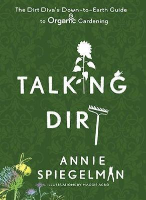 Talking Dirt by Annie Spiegleman