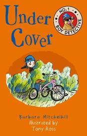Under Cover by Barbara Mitchelhill