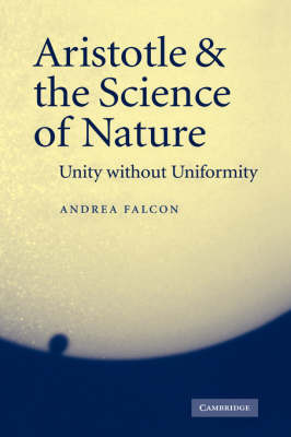 Aristotle and the Science of Nature by Andrea Falcon image