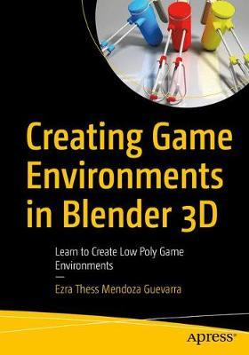 Creating Game Environments in Blender 3D by Ezra Thess Guevarra
