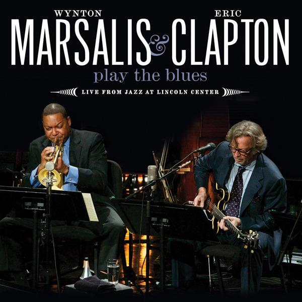 Wynton Marsalis & Eric Clapton - Play The Blues image