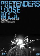 Pretenders, The - Loose In LA on DVD