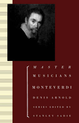Monteverdi by Denis Arnold