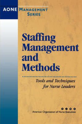 Staffing Management and Methods by Aone Series