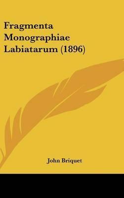 Fragmenta Monographiae Labiatarum (1896) by John Briquet