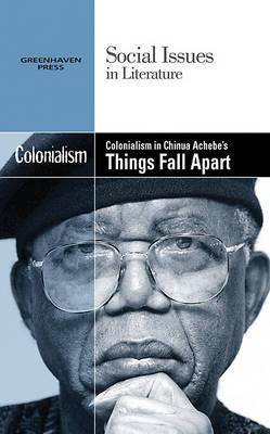Colonialism in Chinua Achebe's Things Fall Apart