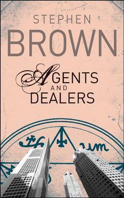 Agents and Dealers by Stephen Brown image