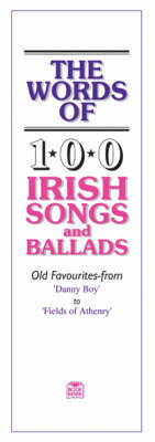 The Words of 100 Irish Songs and Ballads by Music Sales Corporation image