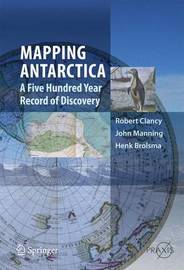 Mapping Antarctica by Robert Clancy
